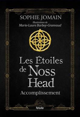 Couverture du livre : Les étoiles de Noss Head, Tome 3 : Accomplissement (Edition Illustrée)
