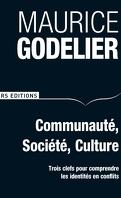 Communauté, société, culture : Trois clefs pour comprendre les identités en conflits