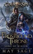 Court of Sin, Book 2 Frostbound Throne : Song of Winter