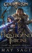 Court of Sin, Book 3 Frostbound Throne: Song of Heaven and Ice