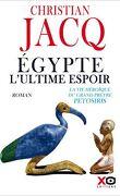 Egypte, l'ultime espoir - La vie héroïque du grand prêtre Pétosiris