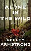 Rockton, Tome 5 : Alone in the Wild