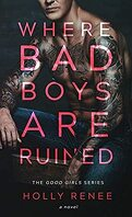 Where Bad Boys are Ruined