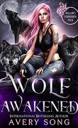 Willow's Forbidden Pack, Tome 1 : Wolf Awakened