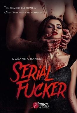 Couverture du livre : Serial Fucker