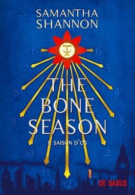 Couverture du livre : The Bone Season, Tome 1 : Saison d'os