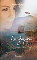 Amours slaves, Tome 1 : Les Routes de l'est