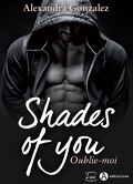 Shades of You, Tome 2 : Oublie-moi