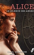 Alice tome 2 le silence des anges