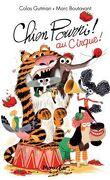 Chien Pourri ! au cirque !