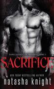 Dark Legacy, la trilogie, Tome 1 : Sacrifice