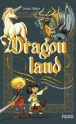 Dragonland, Tome 1 : Le Secret de la vallée des dragons