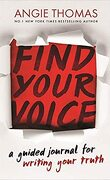 Find Your Voice : A Guided Journal for Writing Your Truth