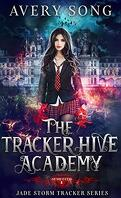 Jade Storm Tracker, Tome 1 : The Tracker Hive Academy
