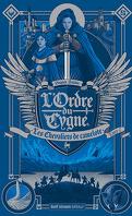 L'Ordre du cygne, Tome 1 : Les Chevaliers de camelote
