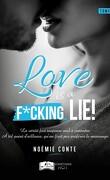 Love is a F*cking Lie ! Tome 2