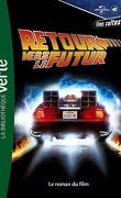 Retour vers le futur, Tome 1: Le Roman du Film