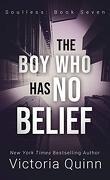 Sans âme, Tome 7 : The Boy Who Has No Belief