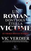 Un roman dont vous êtes la victime : Le Visage sous le masque