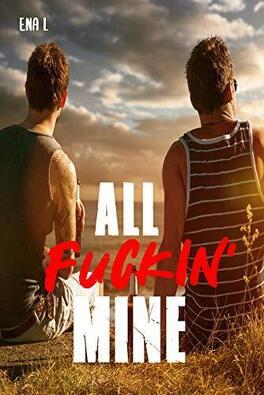 Couverture du livre : All Fuckin' Mine