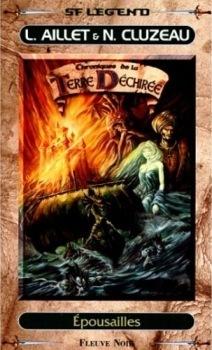 Couverture du livre : Chroniques de la Terre déchirée, tome 2 : Épousailles