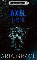 Les Hommes de La Voûte, Tome 10 : Axel