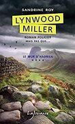 #4 Lynwood Miller, Tome 4 : Le mur d'Hadrien