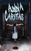 Anna Caritas, Tome 3 : Outre-tombe