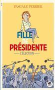 Fille de présidente : l'élection