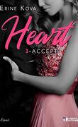 Heart, Tome 3 : Accept