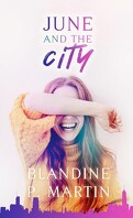 June and the city : Wendat Préquel