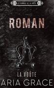 Les Hommes de La Voûte, Tome 7 : Roman