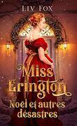 Miss Erington, Noël et autres désastres