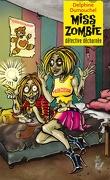 Miss Zombie détective décharnée