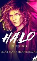 Rockstars, Tome 1 : Halo