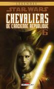 Star Wars Chevaliers de l'ancienne République, Tome 6 : Ambitions contrariées