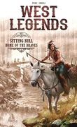 West Legends, Tome 3 : Sitting Bull