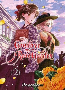 Couverture du livre : Goodbye My Rose Garden, Tome 2