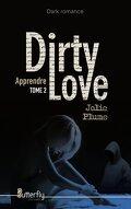 Dirty Love, Tome 2 : Apprendre
