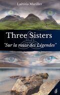 Three Sisters, Tome 2 : Sur la route des légendes