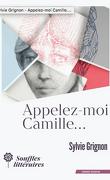 Appelez-moi Camille...