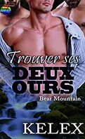 Bear Mountain, Tome 11 : Trouver ses deux ours