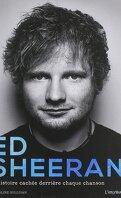 Ed Sheeran - L'Histoire cachée derrière chaque chanson