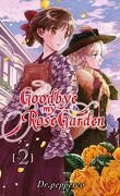 Goodbye My Rose Garden, Tome 2