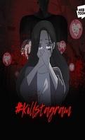 Killstagram, Saison 1 : Meurtres en série par hashtags