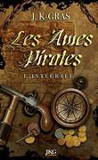 Les âmes pirates - Intégrale