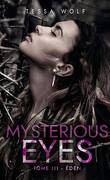 Mysterious Eyes, Tome 3