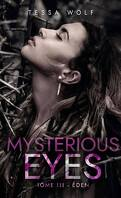 Mysterious Eyes, Tome 3 : Eden