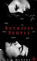 Ruthless People, Tome 1