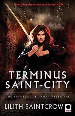 Couverture de Danny Valentine, Tome 4 : Terminus Saint-City